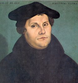 ,  Father of the German Reformation and reformer of the German language, 1529