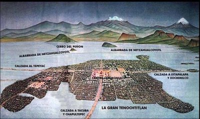 Tenochtitlán, looking east.  From the mural painting at the National Museum of Anthropology, Mexico City. Painted in 1930 by .